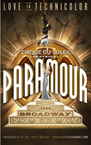 PARAMOUR - Cirque du Soleil - Broadway